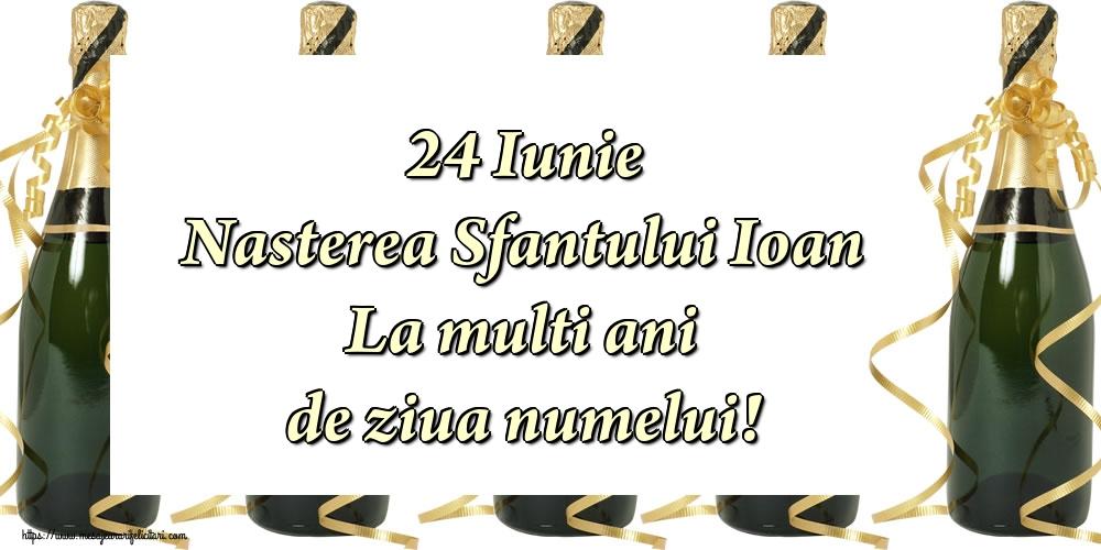 Felicitari de Nasterea Sfantului Ioan - 24 Iunie Nasterea Sfantului Ioan La multi ani de ziua numelui!