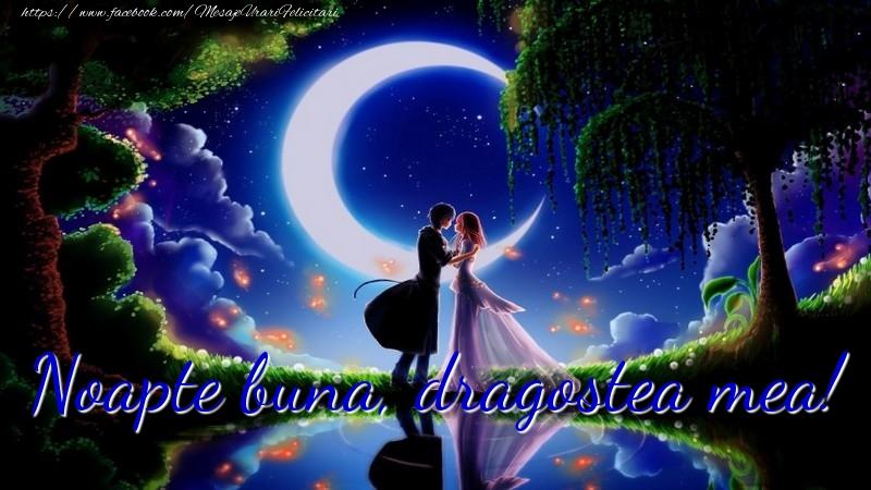 Felicitari de noapte buna - Noapte buna, dragostea mea!