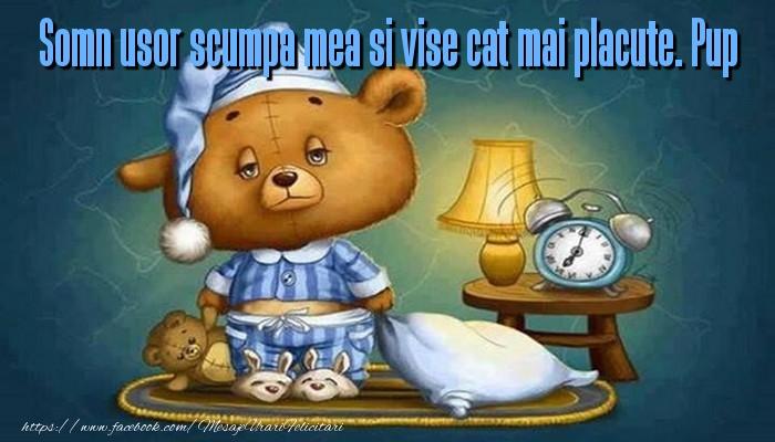 Felicitari de noapte buna - Somn usor scumpa mea