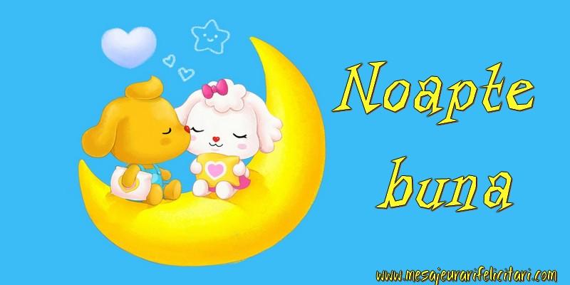 Felicitari de noapte buna - Noapte buna