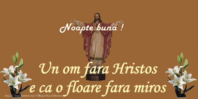 Felicitari de noapte buna - Un om fara Hristos - mesajeurarifelicitari.com