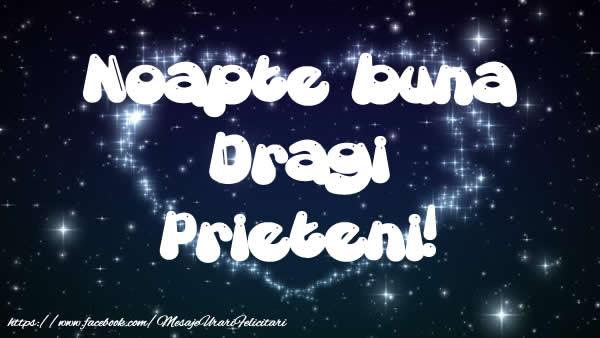 Felicitari de noapte buna - Noapte buna dragi prieteni!