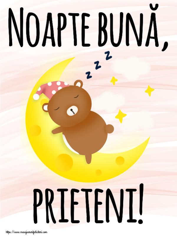 Felicitari de noapte buna - Noapte bună, prieteni!