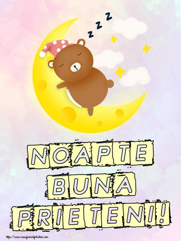 Felicitari de noapte buna - Noapte buna prieteni!
