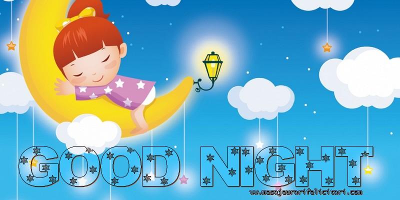 Felicitari de noapte buna in Engleza - Good night.