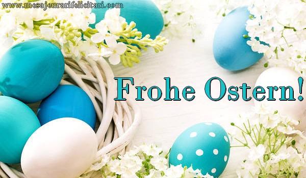 Felicitari de Paste - Frohe Ostern! - mesajeurarifelicitari.com