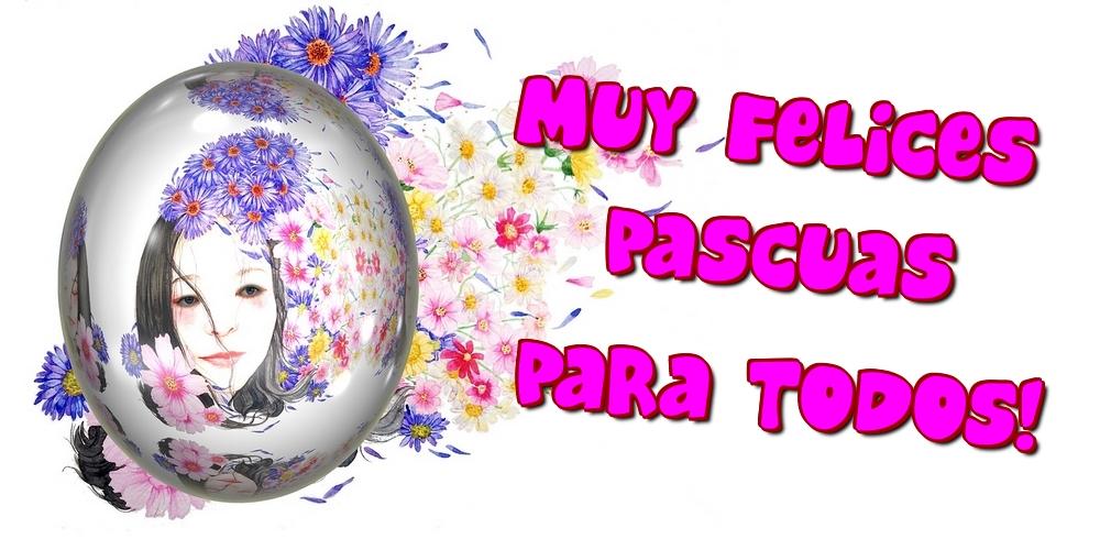 Felicitari de Paste in Spaniola - Muy Felices Pascuas para todos!