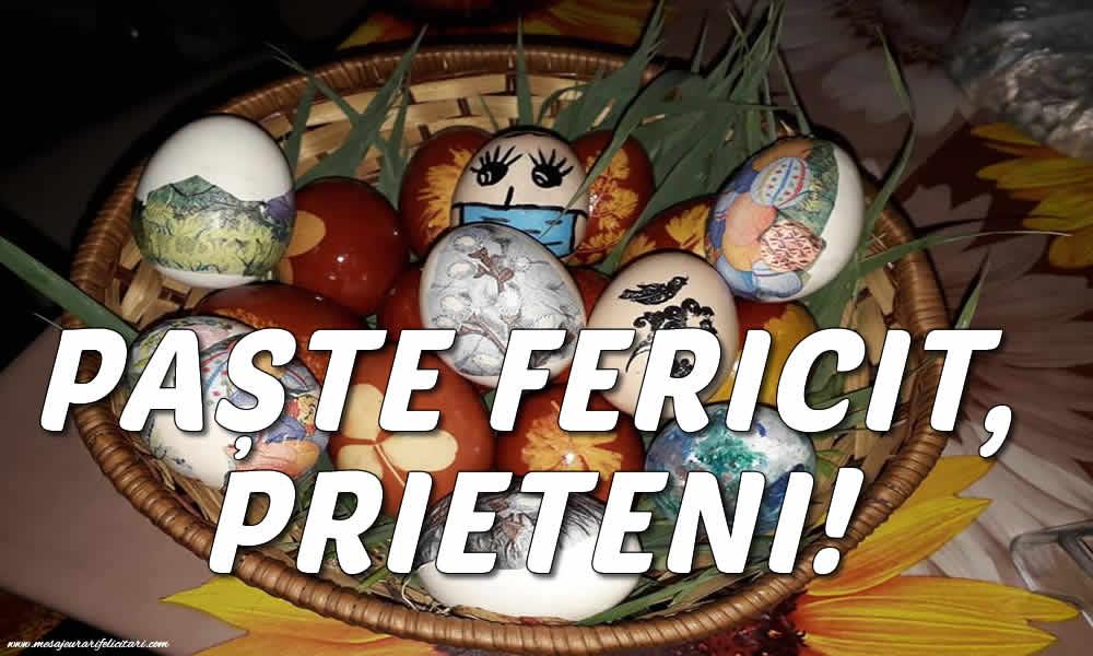 Felicitari de Paste - PAȘTE FERICIT, PRIETENI! - mesajeurarifelicitari.com