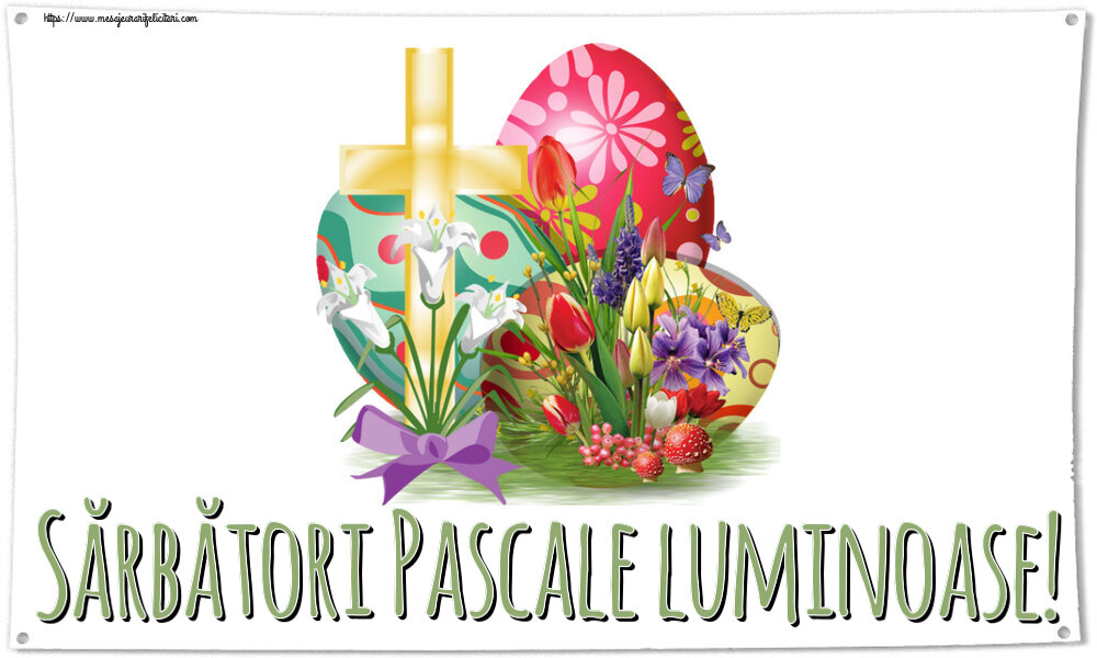 Felicitari de Paste - Sărbători Pascale luminoase!