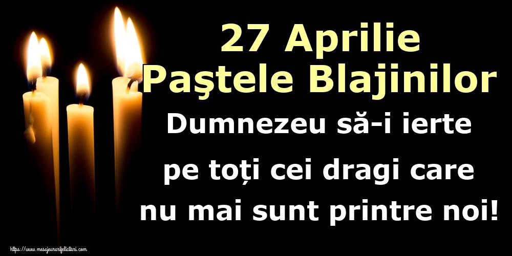 Imagini de Paştele Blajinilor - 27 Aprilie Paştele Blajinilor Dumnezeu să-i ierte pe toți cei dragi care nu mai sunt printre noi!