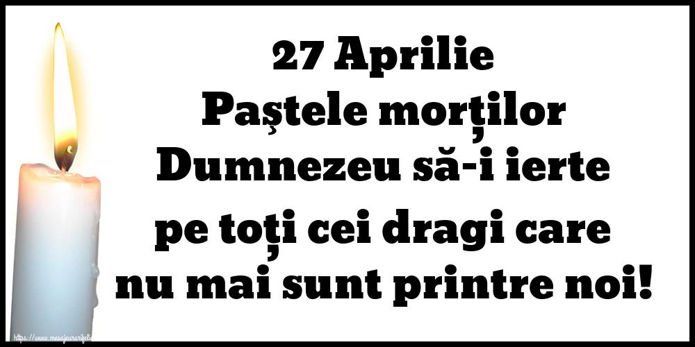 Imagini de Paştele Blajinilor - 27 Aprilie Paştele morţilor Dumnezeu să-i ierte pe toți cei dragi care nu mai sunt printre noi!