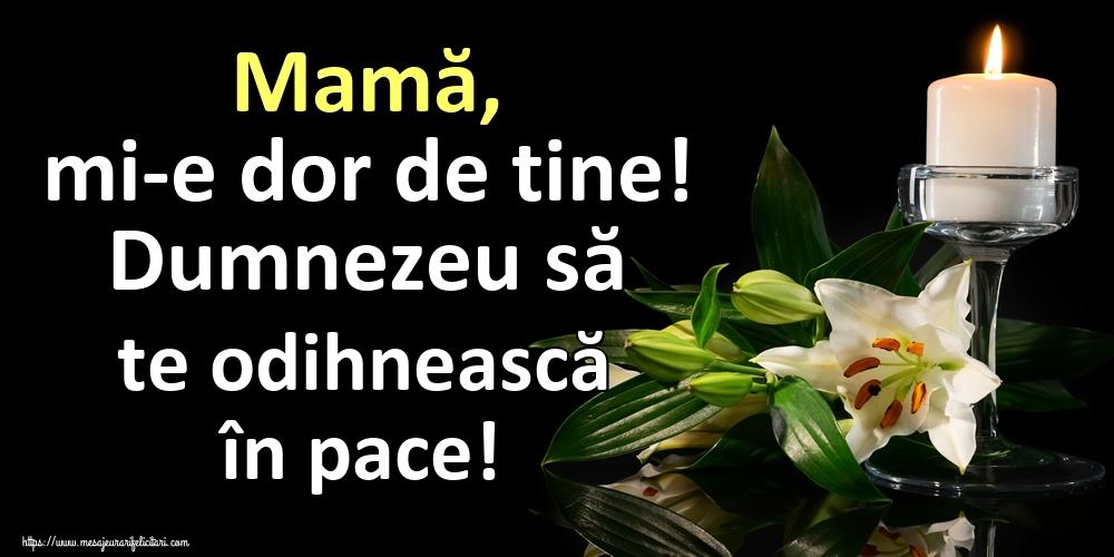 Imagini de Paştele Blajinilor - Mamă, mi-e dor de tine! Dumnezeu să te odihnească în pace!