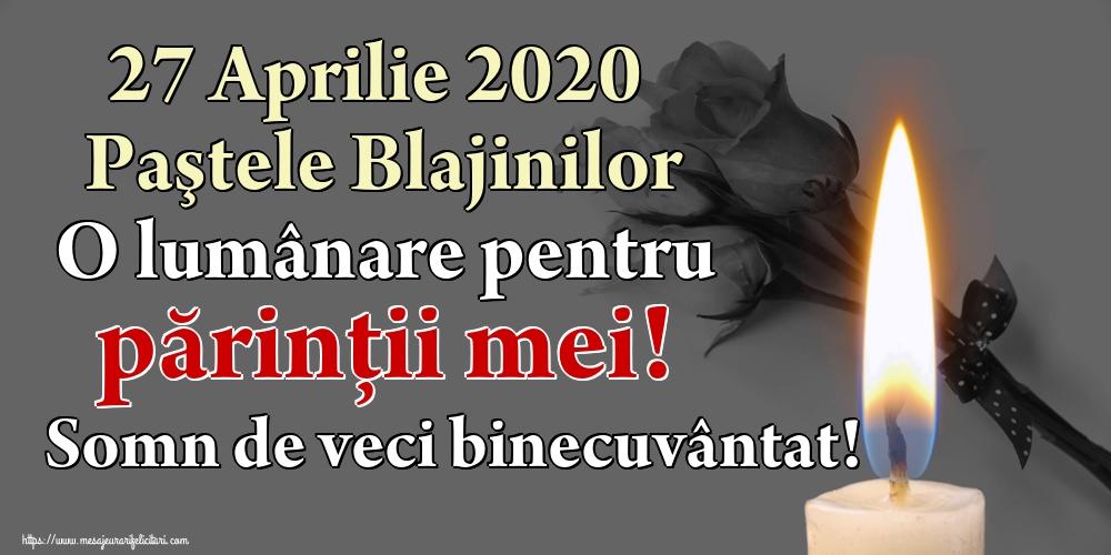 Cele mai apreciate imagini de Paştele Blajinilor - 27 Aprilie 2020 Paştele Blajinilor O lumânare pentru părinții mei! Somn de veci binecuvântat!