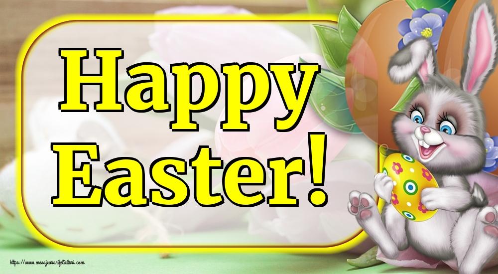Felicitari de Paștele Catolic - Happy Easter!