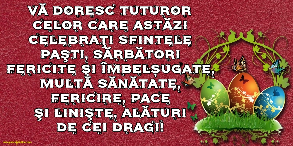 Felicitari de Paștele Catolic - Paște Fericit pentru catolici!