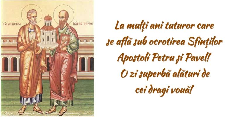 Felicitari de Sfintii Petru si Pavel - La multi ani!