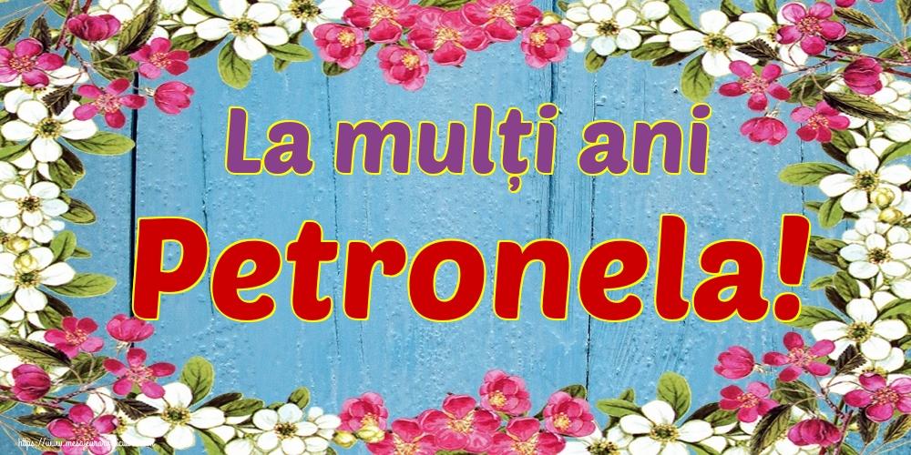 Cele mai apreciate felicitari de Sfintii Petru si Pavel - La mulți ani Petronela!