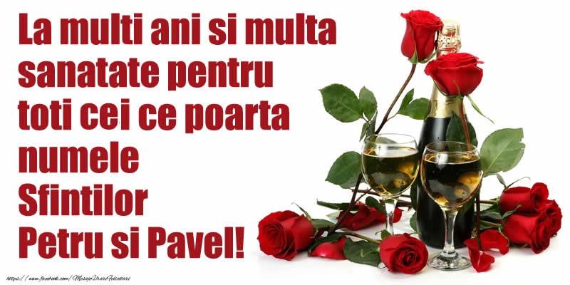 Cele mai apreciate felicitari de Sfintii Petru si Pavel - La multi ani si multa sanatate pentru toti  cei ce poarta numele Sfintilor Petru si Pavel!
