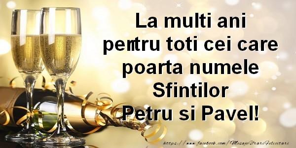 Cele mai apreciate felicitari de Sfintii Petru si Pavel - La multi ani pentru toti cei care poarta numele Sfintilor Petru si Pavel!