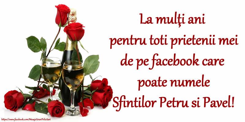 Sfintii Petru si Pavel La mulţi ani pentru toti prietenii mei de pe facebook care poate numele Sfintilor Petru si Pavel!