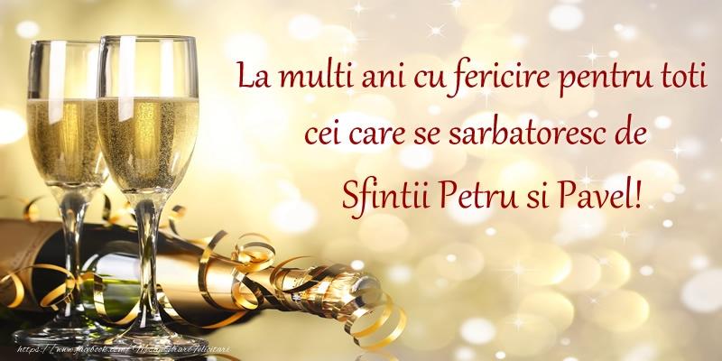 Cele mai apreciate felicitari de Sfintii Petru si Pavel - La multi ani cu fericire pentru toti cei care se sarbatoresc de Sfintii Petru si Pavel!