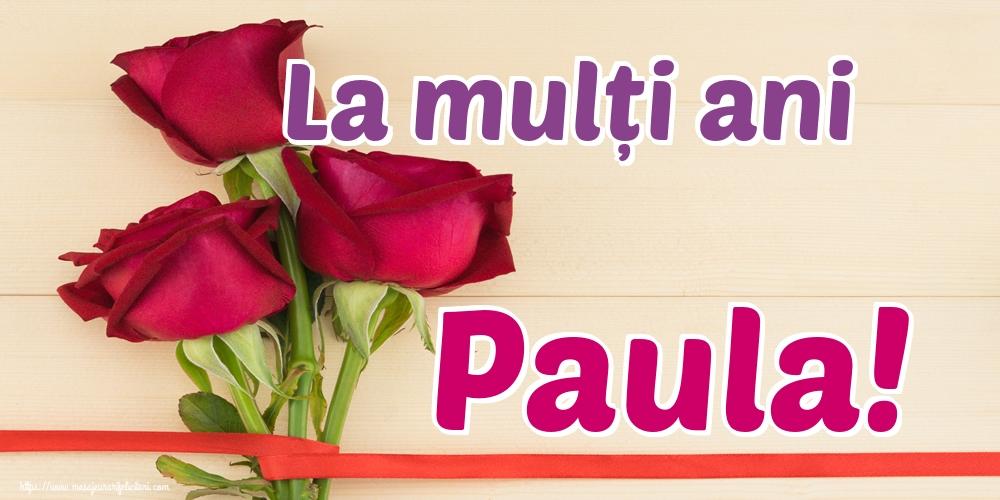 Felicitari de Sfintii Petru si Pavel - La mulți ani Paula!
