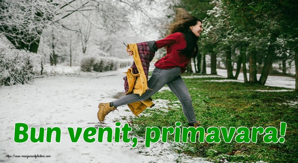 Felicitari de Primavara - Bun venit, primavara!