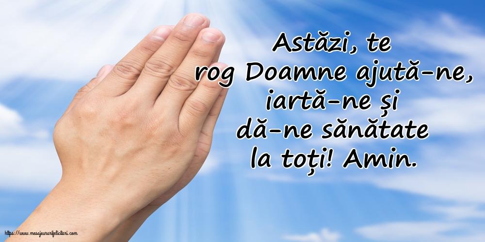 Imagini religioase - Astăzi, te rog Doamne ajută-ne