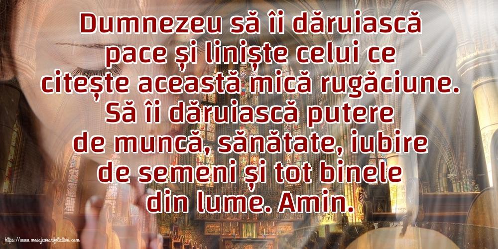 Cele mai apreciate imagini religioase - Dumnezeu să îi dăruiască pace și liniște celui ce citește această mică rugăciune