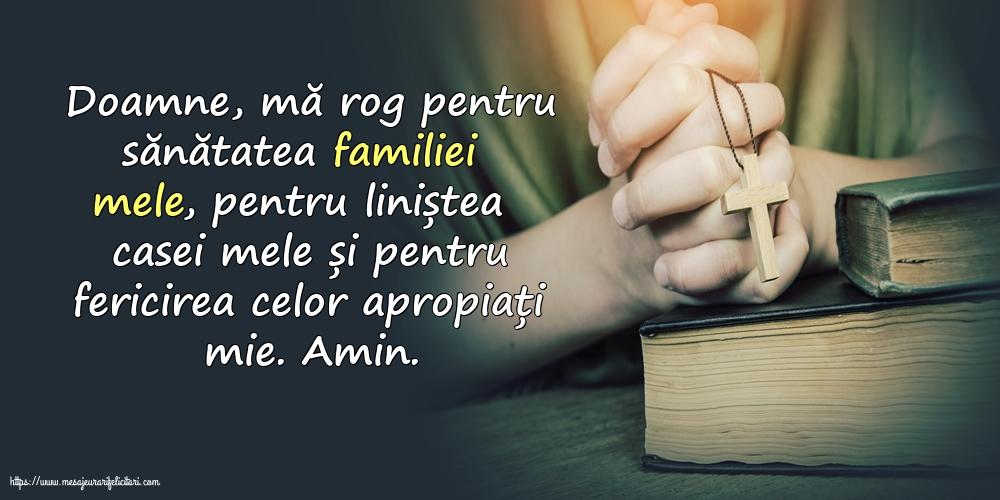 Imagini religioase cu mesaje - Doamne, mă rog pentru sănătatea familiei mele!
