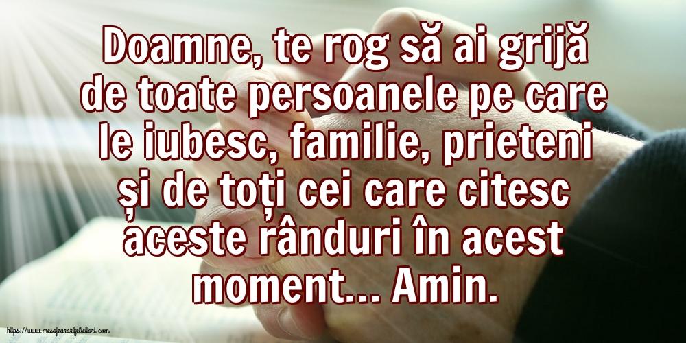 Imagini religioase cu mesaje - Doamne, te rog să ai grijă de toate persoanele pe care le iubesc.