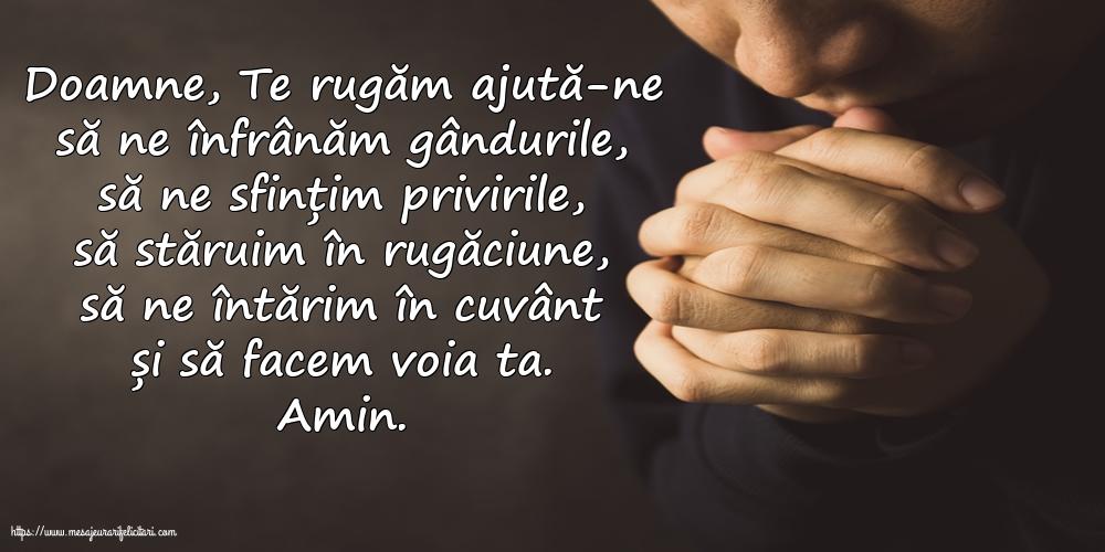 Imagini religioase cu mesaje - Doamne, Te rugăm ajută-ne să ne înfrânăm gândurile