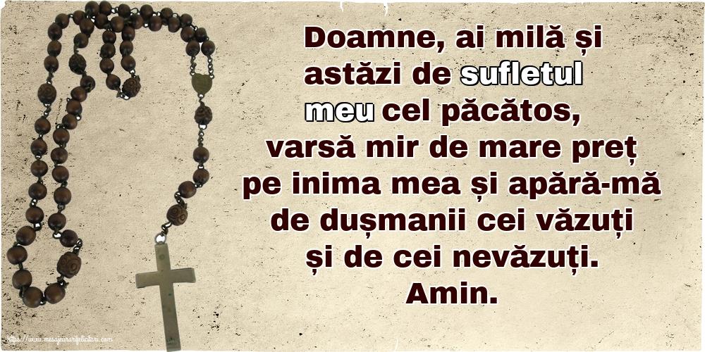Imagini religioase - Doamne, ai milă și astăzi de sufletul meu cel păcătos! - mesajeurarifelicitari.com