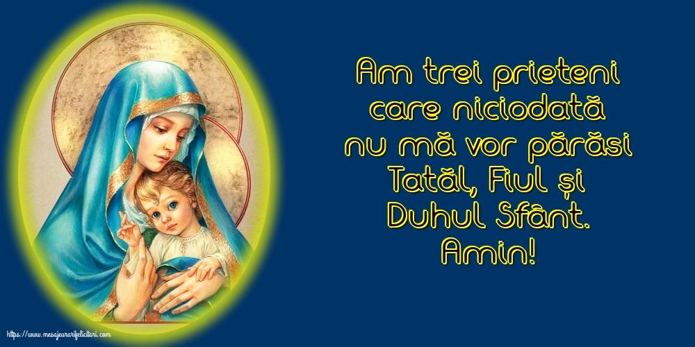 Cele mai apreciate imagini religioase - Amin! Tatăl, Fiul și Duhul Sfânt