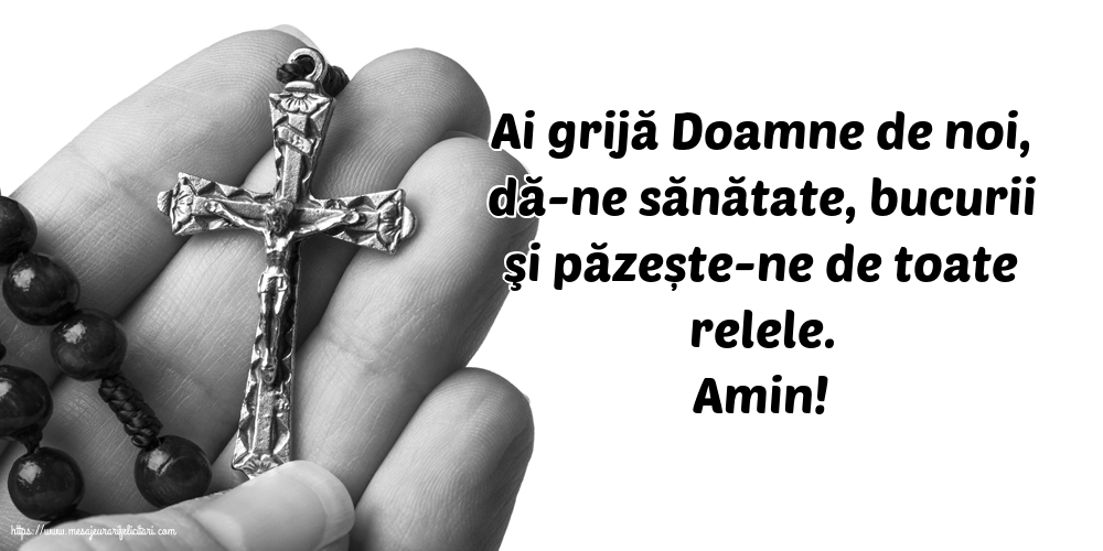 Imagini religioase - Amin! Ai grijă Doamne de noi