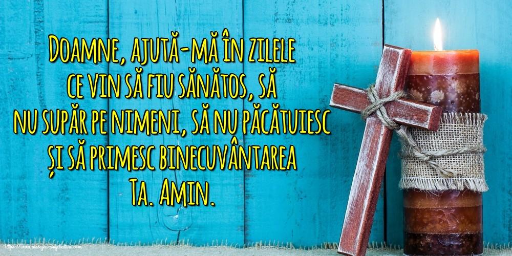 Imagini religioase cu mesaje - Doamne, ajută-mă în zilele ce vin să fiu sănătos