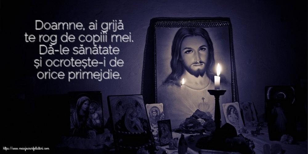 Imagini religioase - Doamne, ai grijă te rog de copiii mei.