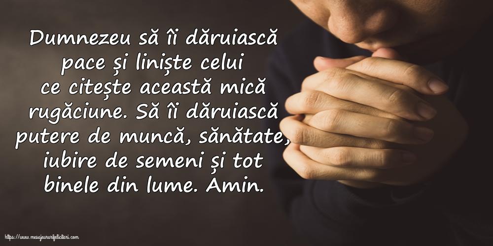 Imagini religioase - Dumnezeu să îi dăruiască pace și liniște celui ce citește această mică rugăciune