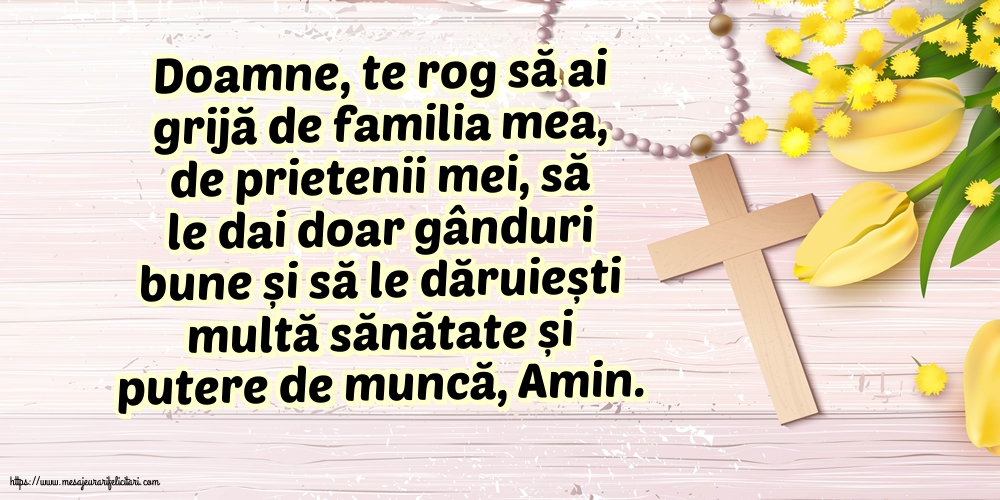 Imagini religioase cu mesaje - Doamne, te rog să ai grijă de familia mea!