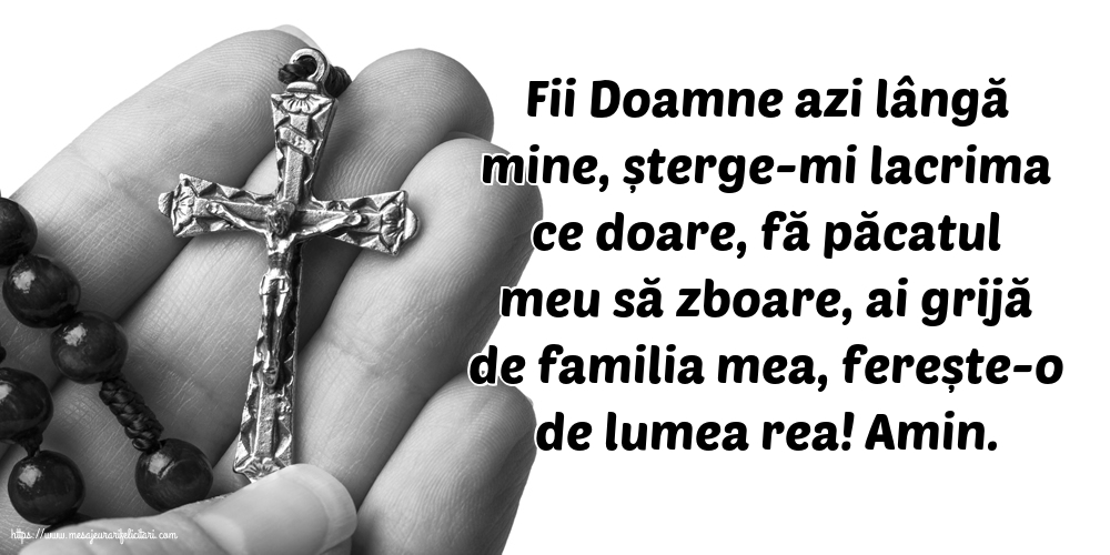 Imagini religioase - Fii Doamne azi lângă mine - mesajeurarifelicitari.com