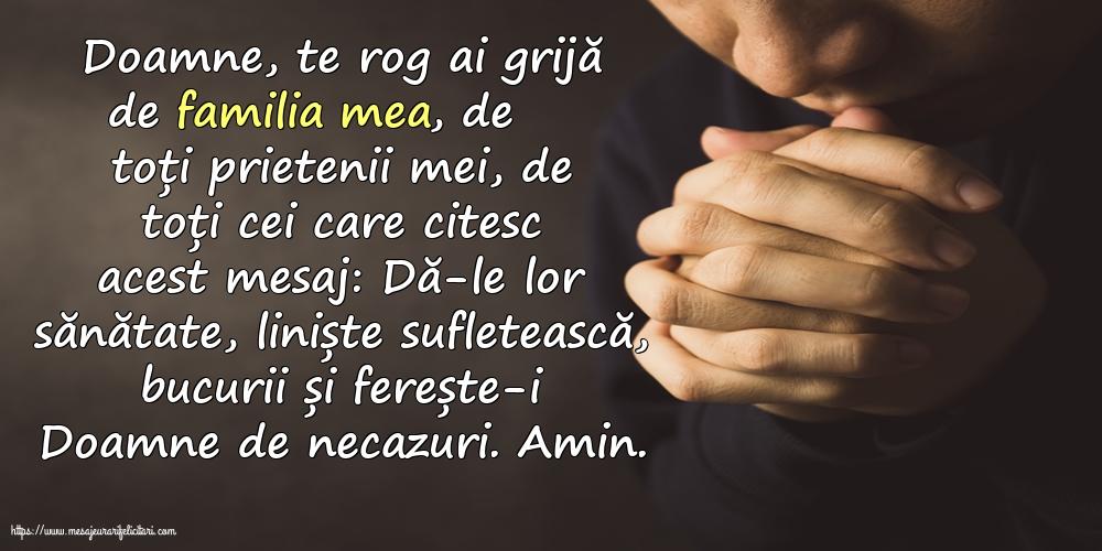 Imagini religioase - Doamne, te rog ai grijă de familia mea, de toți prietenii mei, de toți cei care citesc acest mesaj