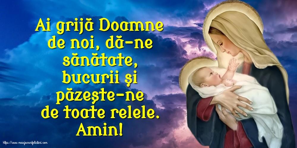 Imagini religioase cu mesaje - Amin! Ai grijă Doamne de noi