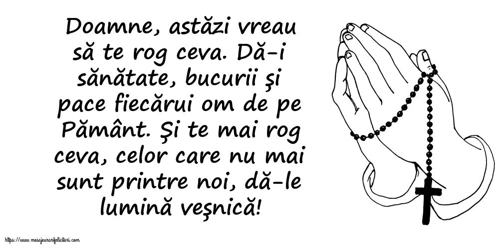 Imagini religioase - Doamne, astăzi vreau să te rog ceva.