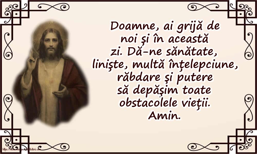 Imagini religioase - Doamne, ai grijă de noi și în această zi! - mesajeurarifelicitari.com