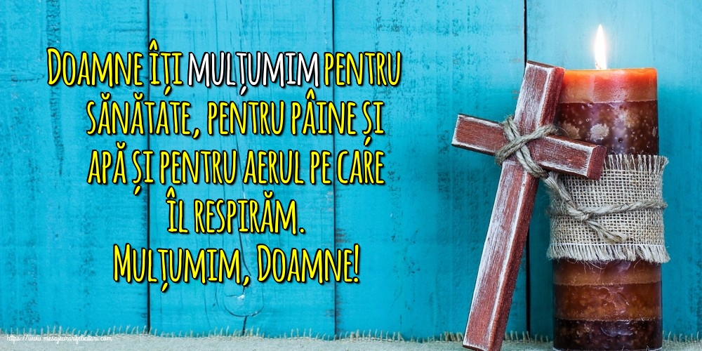 Imagini religioase cu mesaje - Mulțumim, Doamne!