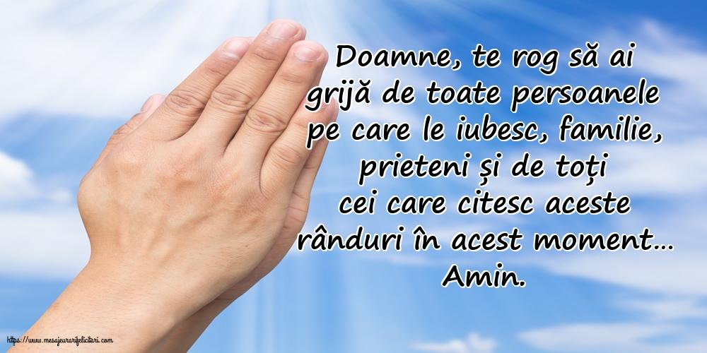 Cele mai apreciate imagini religioase - Doamne, te rog să ai grijă de toate persoanele pe care le iubesc.