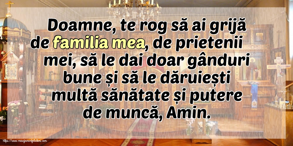 Imagini religioase - Doamne, te rog să ai grijă de familia mea! - mesajeurarifelicitari.com