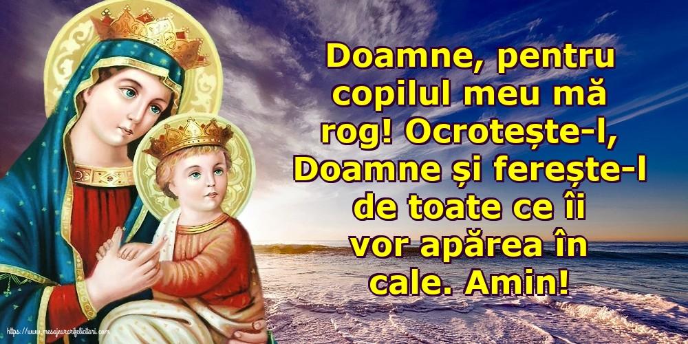 Imagini religioase cu mesaje - Doamne, pentru copilul meu mă rog!
