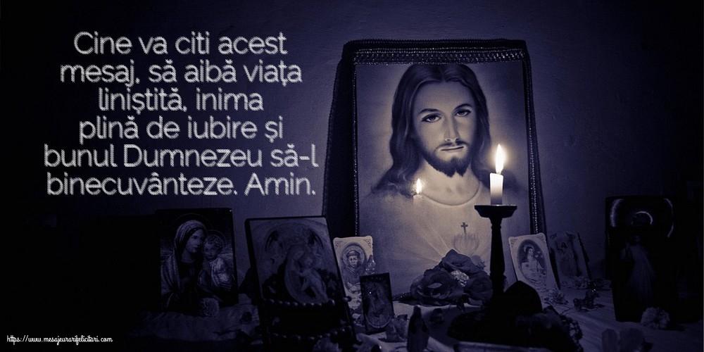 Imagini religioase - Cine va citi acest mesaj, să aibă viața liniștită...