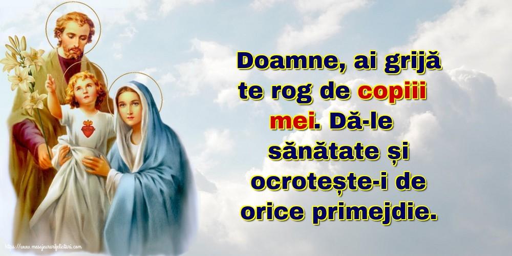 Imagini religioase cu mesaje - Doamne, ai grijă te rog de copiii mei.